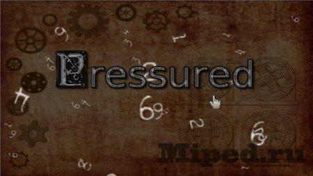 ���� Pressured � ��� �������� � ��������� � Steam