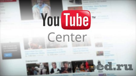 Как сделать YouTube удобным с помощью расширения YouTube Center